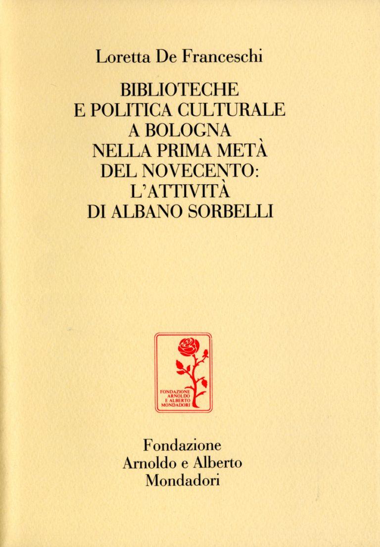 Biblioteche e politica culturale a Bologna nella prima metà del Novecento
