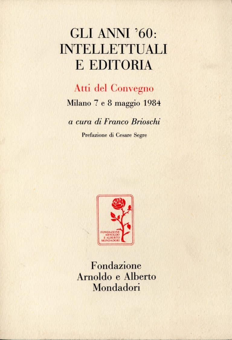 Gli anni '60: intellettuali e editoria