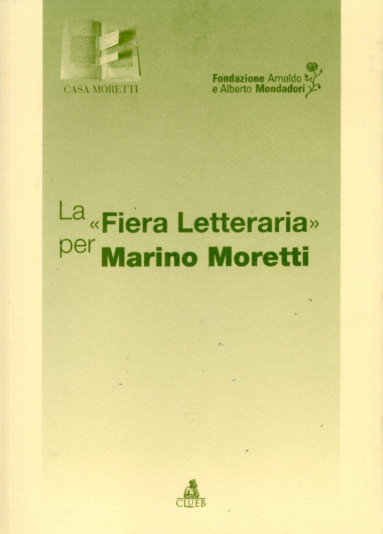 """La """"Fiera Letteraria"""" per Marino Moretti"""