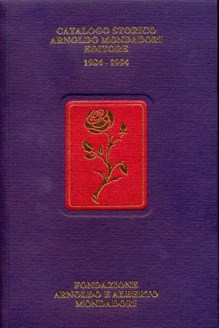 Catalogo storico Arnoldo Mondadori Editore 1984-1994