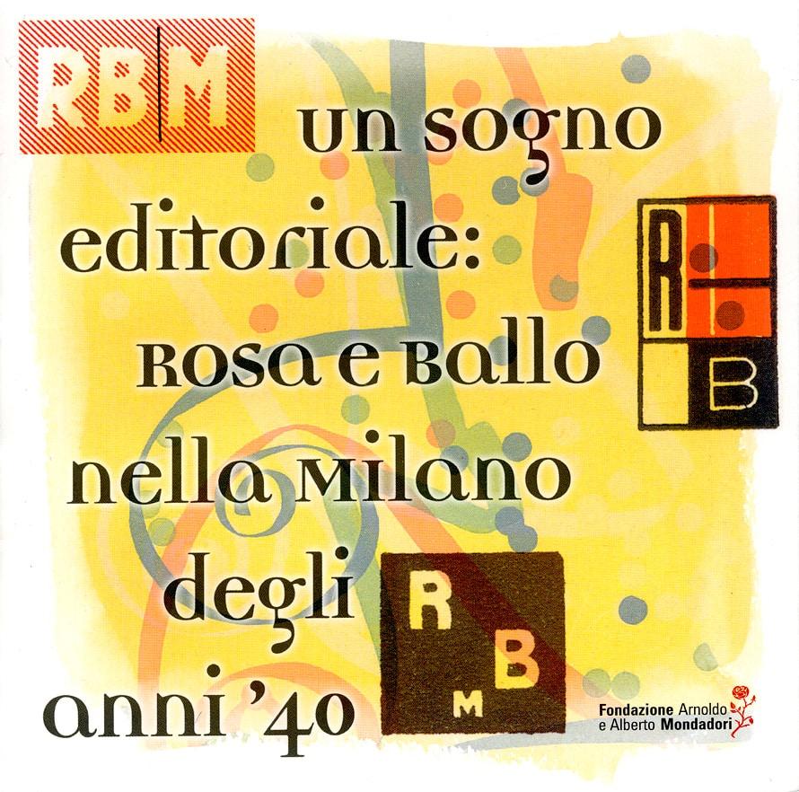 Un sogno editoriale. Rosa e Ballo nella Milano degli anni '40