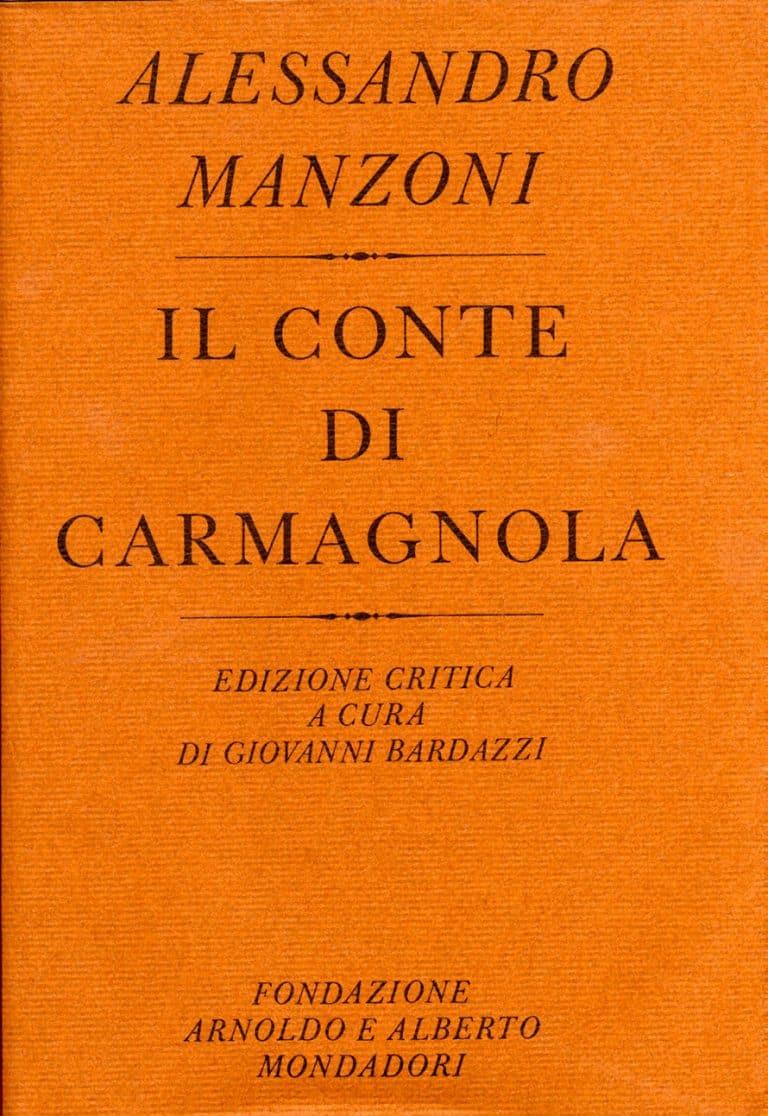 Alessandro Manzoni. Il conte di Carmagnola