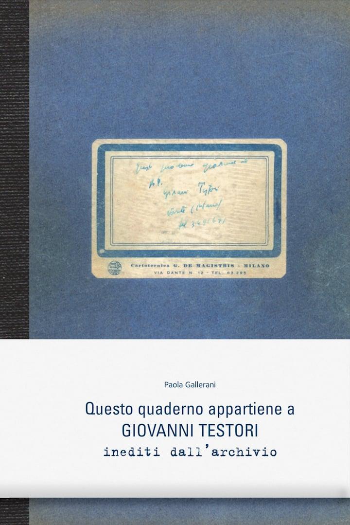 Questo Quaderno appartiene a Giovanni Testori. Inediti dall'archivio copertina