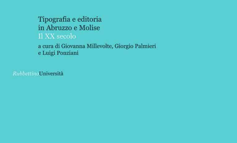 Tipografia e editoria in Abruzzo e Molise. Il XX secolo