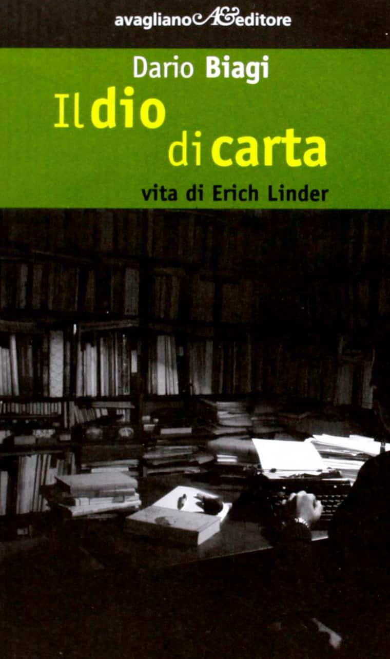 Il dio di carta. Vita di Erich Linder copertina