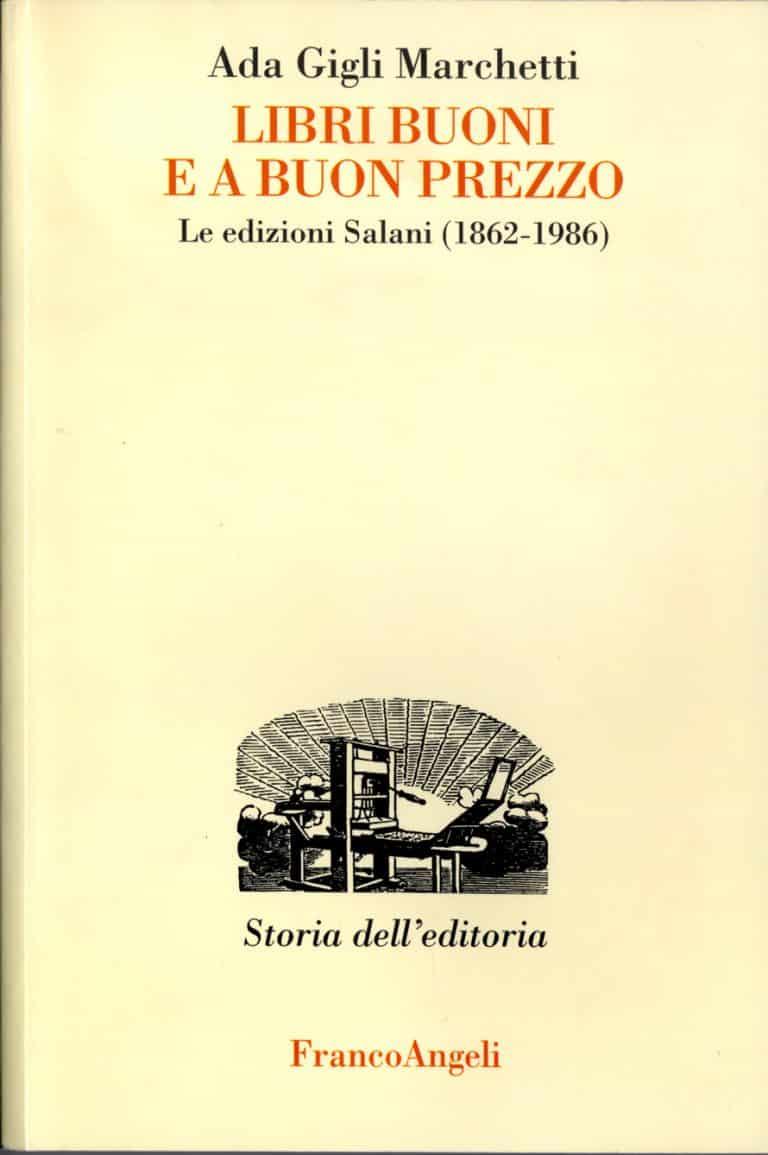 Libri buoni e a buon prezzo. Le edizioni Salani (1862-1986) copertina