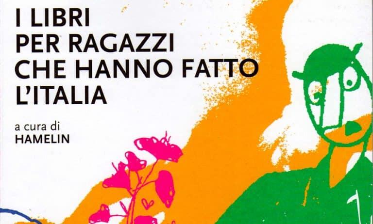 Il libri per ragazzi che hanno fatto l'Italia copertina
