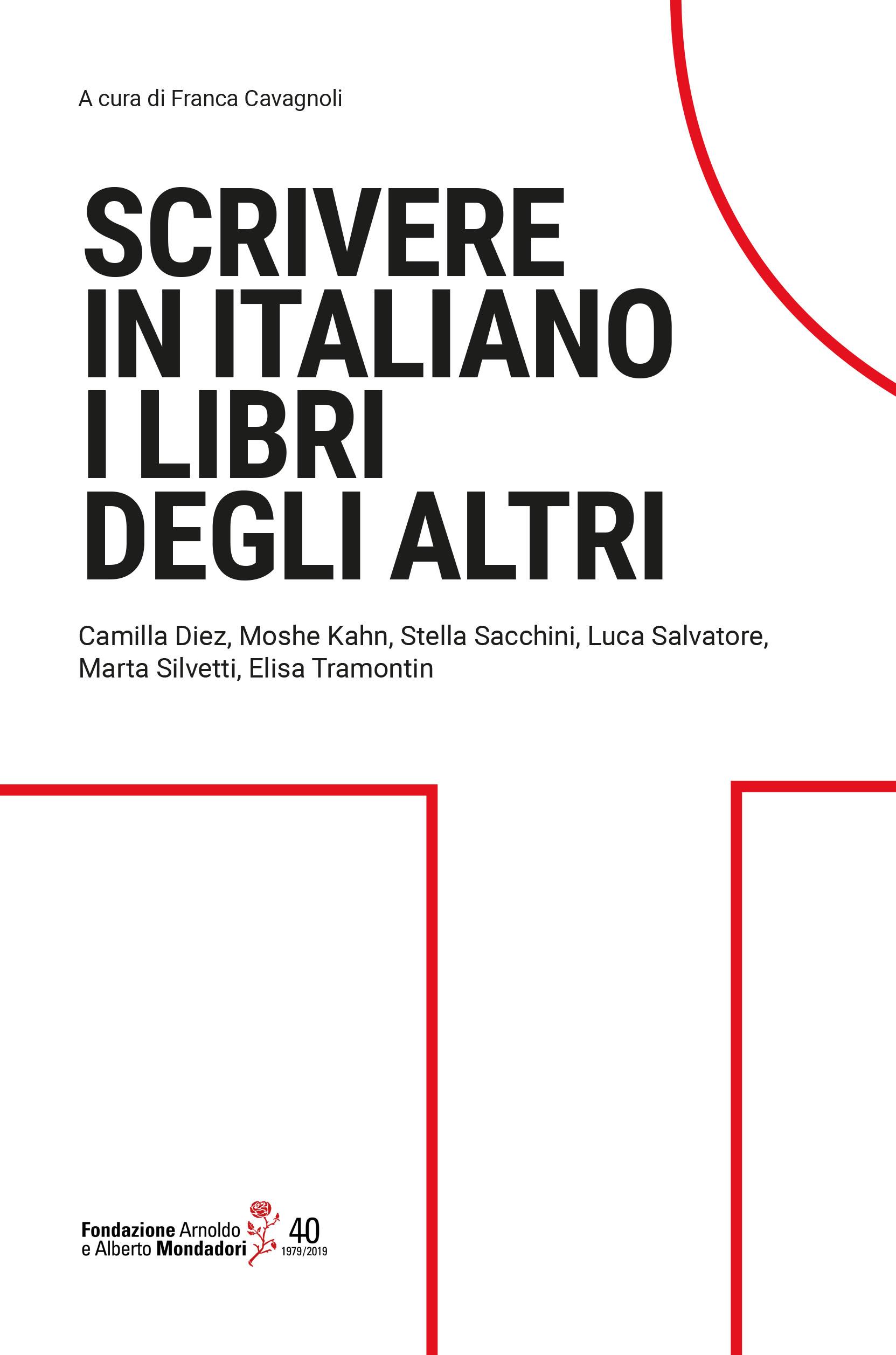 Scrivere In Italiano I Libri Degli Altri Fondazione Mondadori