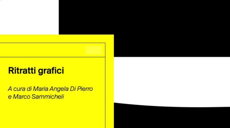 libro ritratti grafici, a cura di Maria Angela Di Pierro e Marco Sammicheli